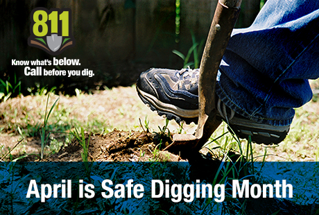 April_SafeDiggingMonth_460x310
